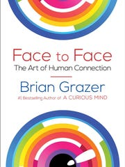 """""""Face to Face: The Art of Human Connection"""" by Brian Grazer (Amazon)."""