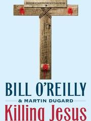 'Killing Jesus' by Bill O'Reilly