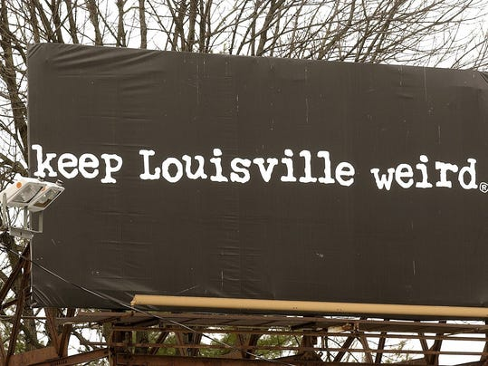Title: keep Louisville weird billboard