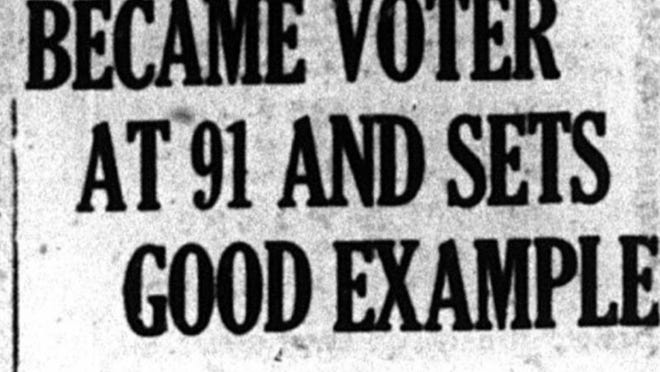 This headline from the Taunton Daily Gazette in 1920 led a story about Jane Colton, 91, who was among the first women to register to vote in the city.