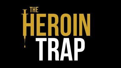 The Heroin Trap