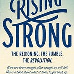 """""""Rising Strong"""" by Brene Brown"""