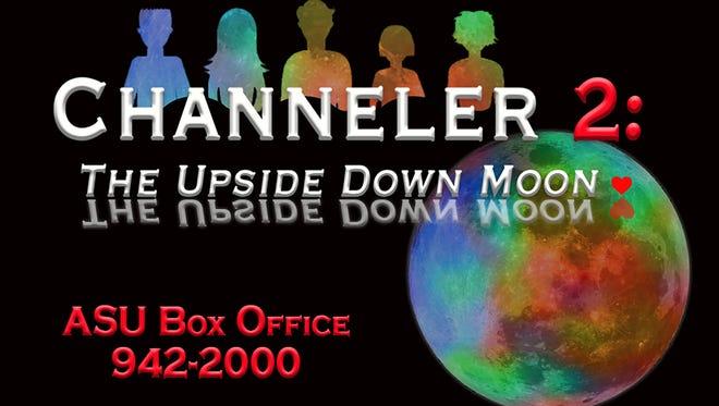 """""""Channeler 2: The Upside Down Moon"""""""