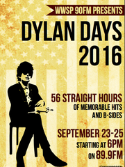 Dylan Days will take place Sept. 23-25, 2016 on WWSP 90FM.