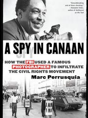 """A Spy in Canaan"" by Marc Perrusquia"