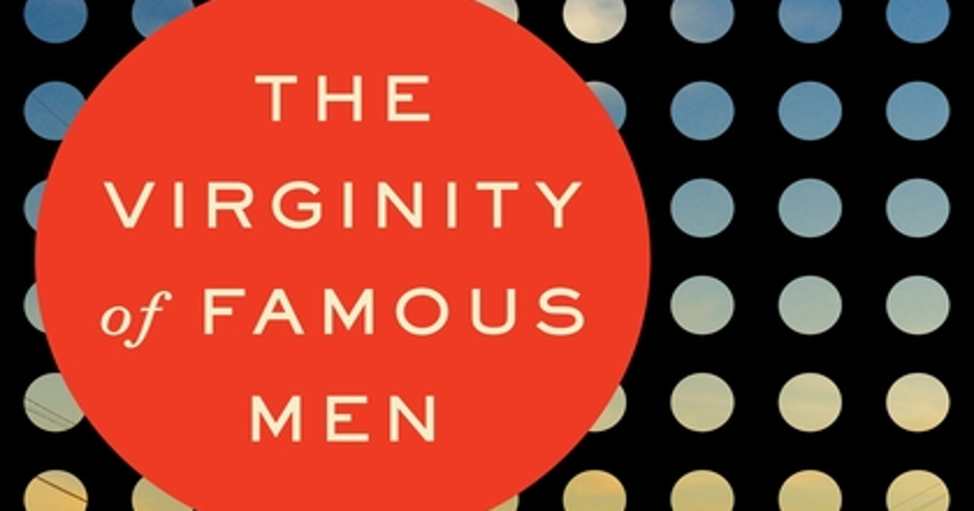 Book Review: 'The Virginity of Famous Men'