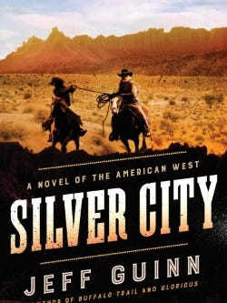 """Silver City"" by Jeff Guinn"