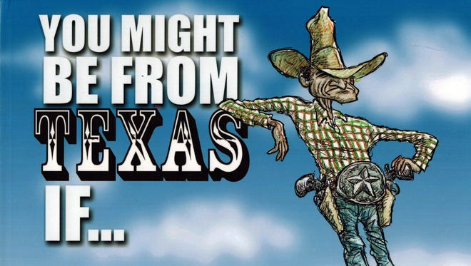 """""""You Might be from Texas If..."""" by Nick Anderson"""