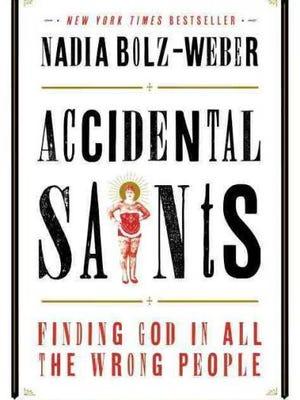 """Accidental Saints"" by Nadia Bolz-Weber"