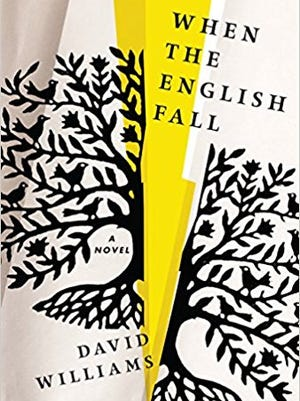 When the English Fall: A Novel. By David Williams. Algonquin Books. 256 pages. $24.95.