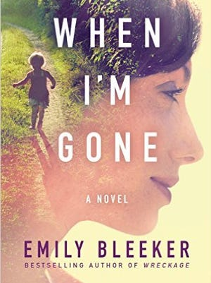 """When I'm Gone"" by Emily Bleeker"