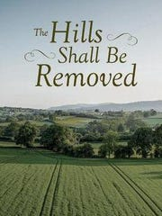 """The Hills Shall Be Removed"" by St. Johns author Robert"