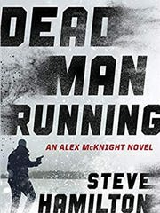 """Dead Man Running"" by Steve Hamilton"