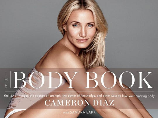 Cameron Diaz has written a new book called The Body Book with Sandra Bark.