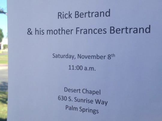 A sign outside a Cathedral City chiropractor's office says funeral services are scheduled for Rick and Frances Bertrand. Rick Bertrand was killed in a La Quinta murder-suicide on Oct. 18.