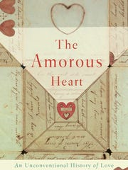 """The Amorous Heart: An Unconventional History of Love"" by Marilyn Yalom."