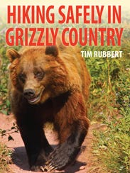 """Hiking Safely in Grizzly Country"""