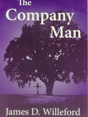 """""""The Company Man"""" by James D. Willeford"""