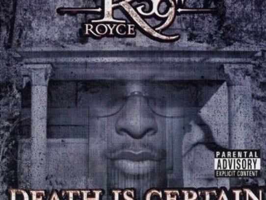 """Death is Certain"" by Royce da 5'9"""