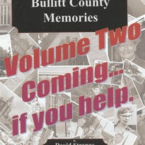 The authors are preparing to come out with Bullitt County Memories Volume Two