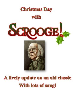 """The Millbrook Community Players present """"Christmas Day with Scrooge."""""""