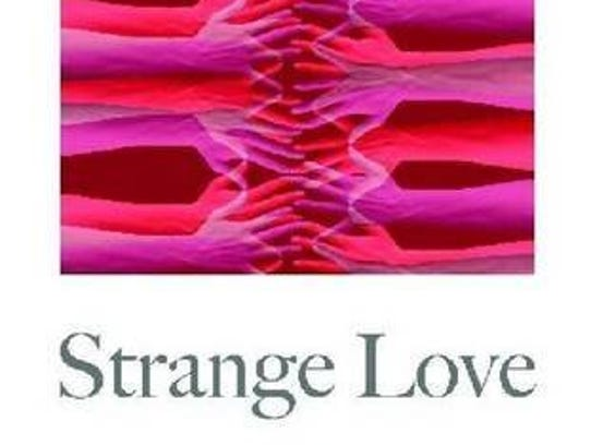 Strange Love by Lisa Lenzo (Wayne State University