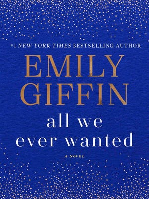 """All We Ever Wanted"" by Emily Giffin"