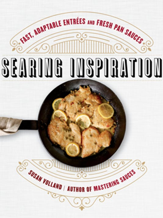 How one game-changing recipe can make you a better cook: Susan Volland's 'Searing Inspiration'