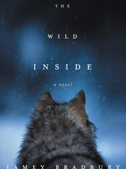 """The Wild Inside"" by Jamey Bradbury."