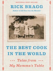 """The Best Cook in the World"" by Rick Bragg."