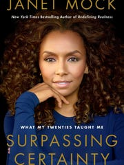 """""""Surpassing Certainty"""" by Janet Mock."""