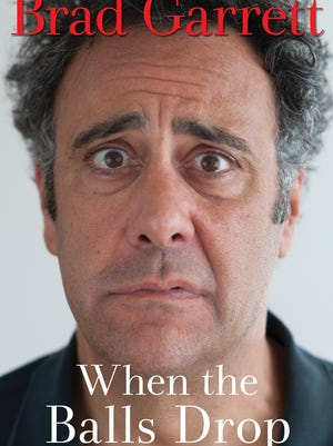 """Night owl Brad Garrett wrote """"When the Balls Drop"""" mostly at night, and without a ghostwriter."""