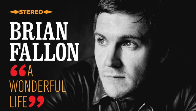 "New Jersey native Brian Fallon of the Gaslight Anthem has released his solo debut single, ""A Wonderful Life,"" to be followed by a CD release and world tour that will bring him March 12 to Starland Ballroom in Sayreville."