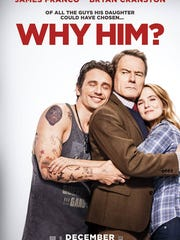 "The poster for the comedy ""Why Him?"""
