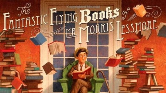 """""""The Fantastic Flying Books of Mr. Morris Lessmore"""" by William Joyce."""