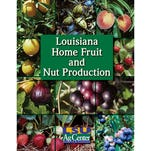 The LSU AgCenter has published the new Louisiana Home Fruit and Nut Production handbook. It is filled with 84 full-color pages of useful information, including detailed information about fruits and nuts commonly grown here, as well as those you might want to avoid.