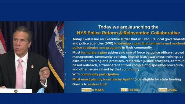 Gov. Andrew Cuomo signed an executive order Friday that will require local governments and police to come up with reforms by April 1, 2021, to get state aid.
