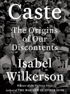 """""""Caste"""" by Isabel Wilkerson."""