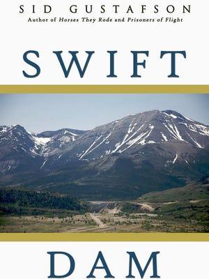 """""""Swift Dam"""" by Sid Gustafson."""