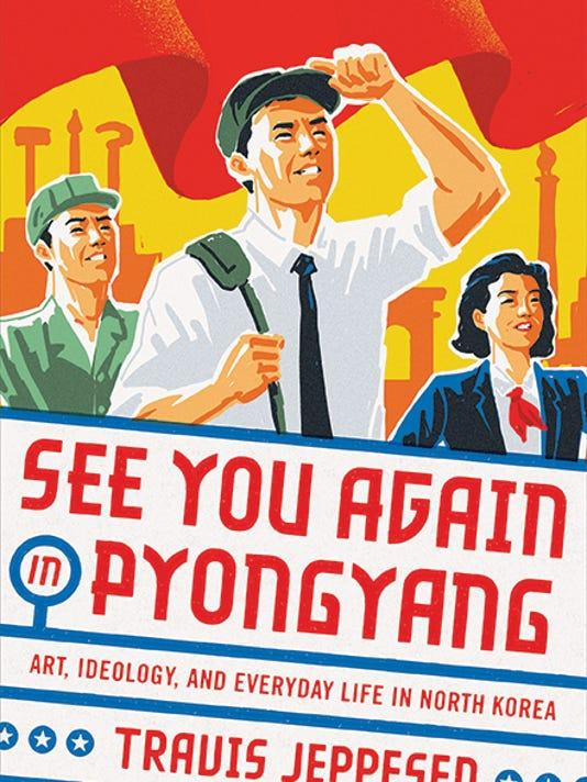 636627780082142231-SeeYouAgainInPyongyang-HC.JPG