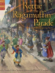 """Rettie and the Ragamuffin Parade"" by Trinka Hakes Noble."