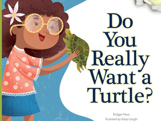 'Do you Really Want a Turtle?' by Bridget Heos