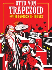 """Otto Von Trapezoid and the Empress of Thieves,"" Jesse"