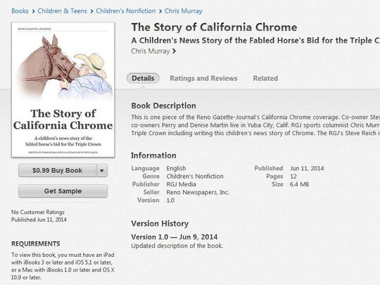 """""""The Story of California Chrome,"""" a children's news story telling of the fabled horse that came close to winning a Triple Crown, is now available as an iBook."""