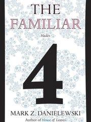 """The Familiar, Volume Four: Hades"" by Mark Z. Danielewski."