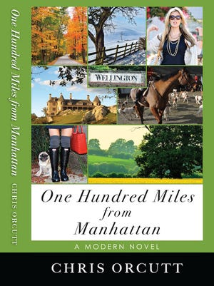 """""""One Hundred Miles from Manhattan"""" by Chris Orcutt; Have Pen, Will Travel; 254 pages"""