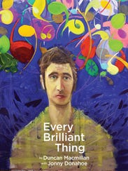 """""""Every Brilliant Thing"""" is a highly audience-involving,"""