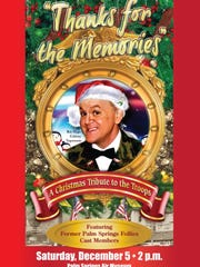 'Thanks for the Memories: A Bob Hope Holiday Tribute to the Troops will be hosted by Hope impersonator Bill Johnson.