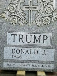 Gravestone for Donald J. Trump that was placed in Central