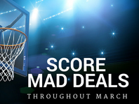 Score BIG with March Mad Deals